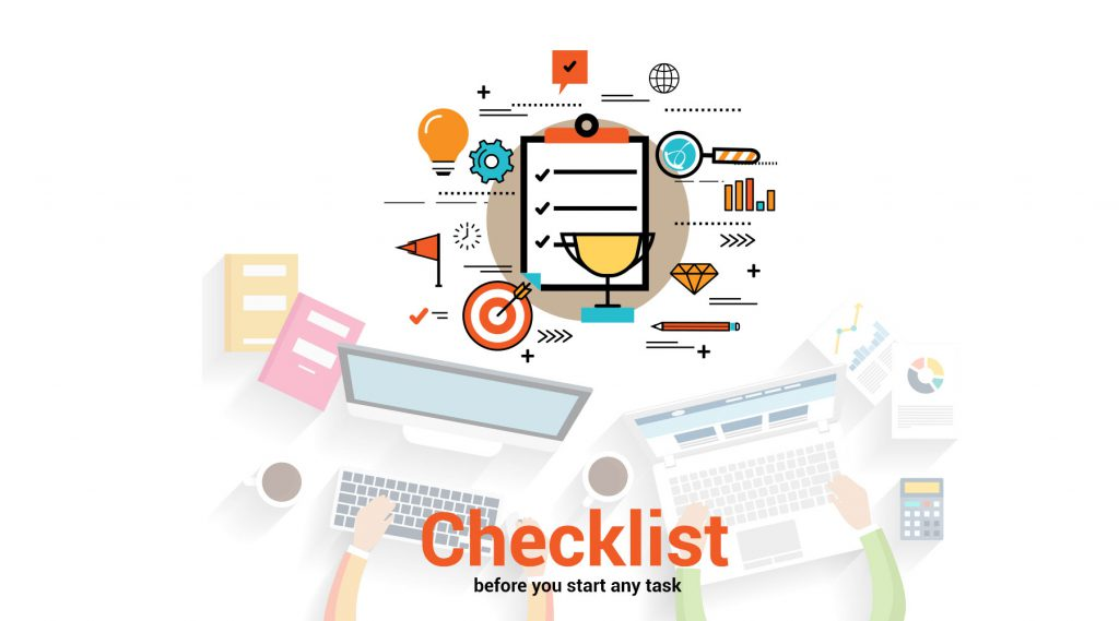 Your Checklist Before you Start any Task