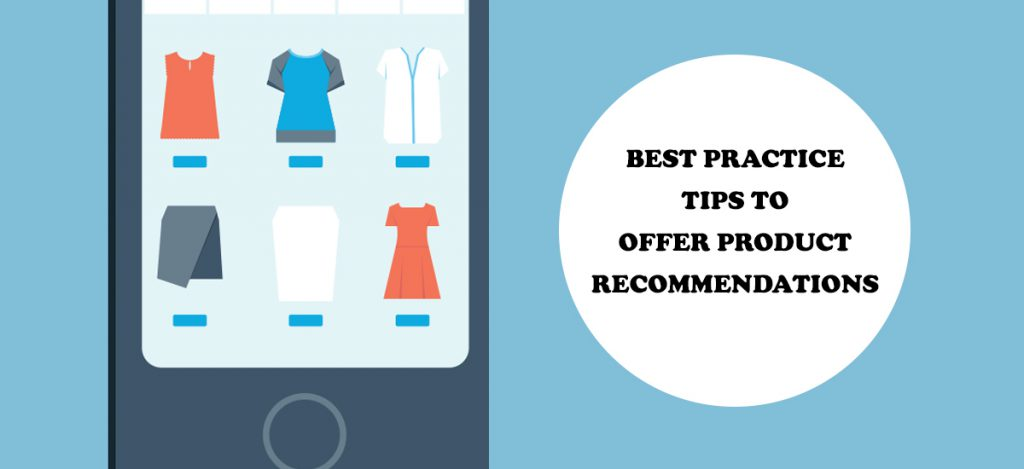 Best Practice Tips to Offer Product Recommendations