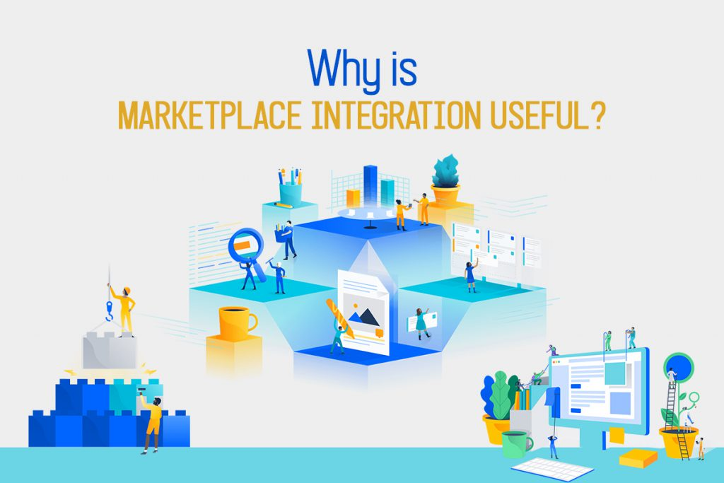Why is Marketplace Integration Useful