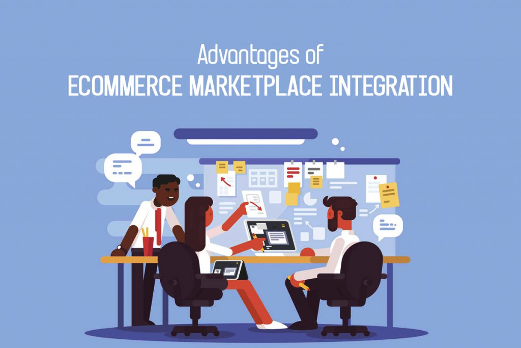 Advantages of eCommerce Marketplace Integration