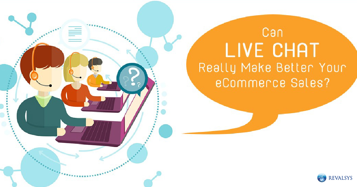 Can Live Chat Really Make Better Your eCommerce Sales?