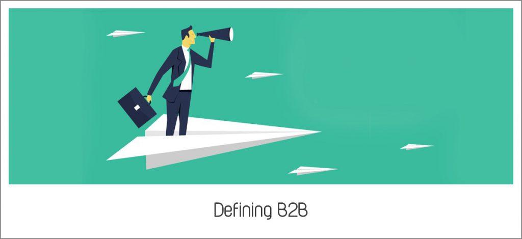 Defining B2B