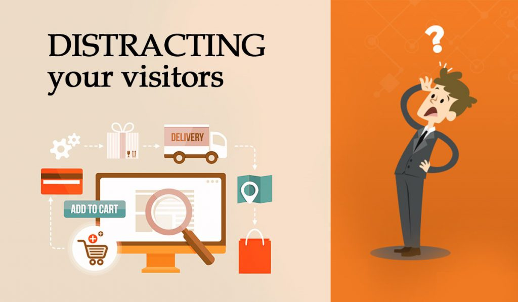 Distracting your visitors