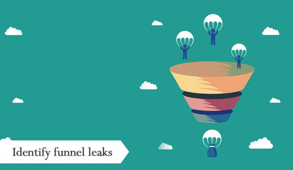 Identify funnel leaks