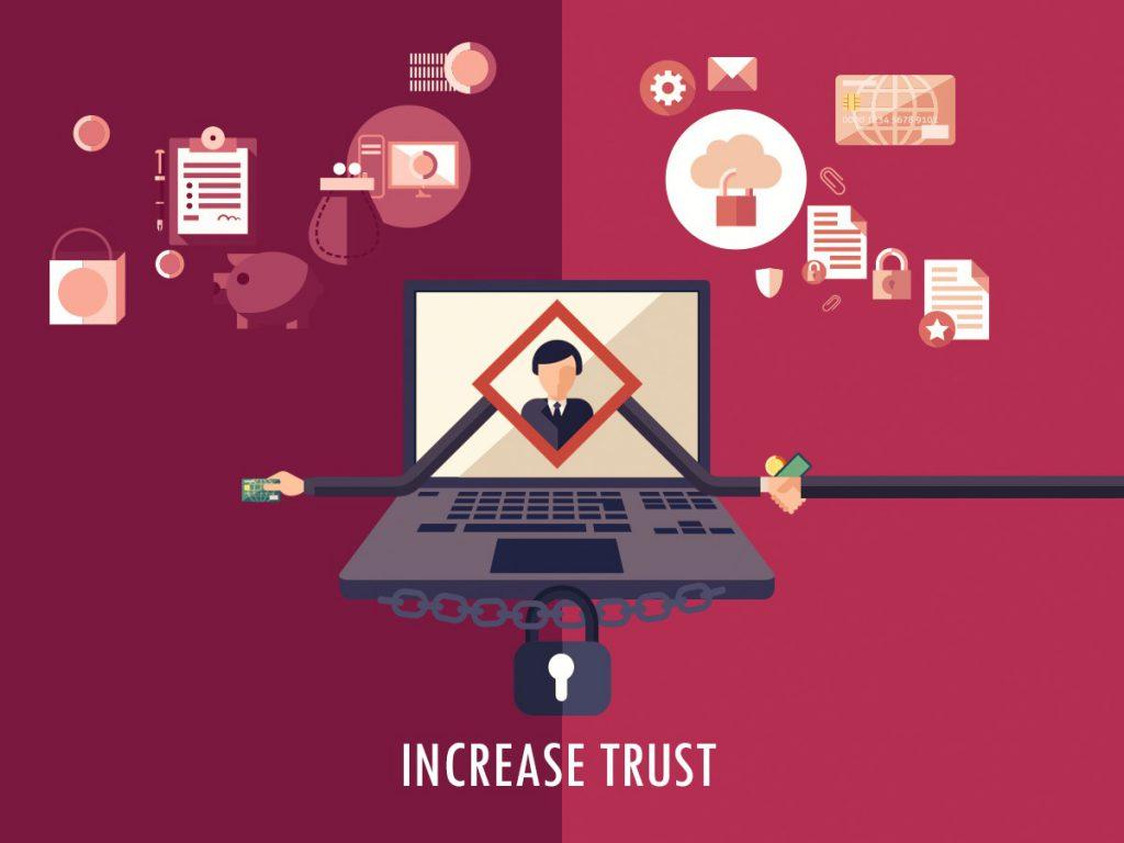 Increase trust