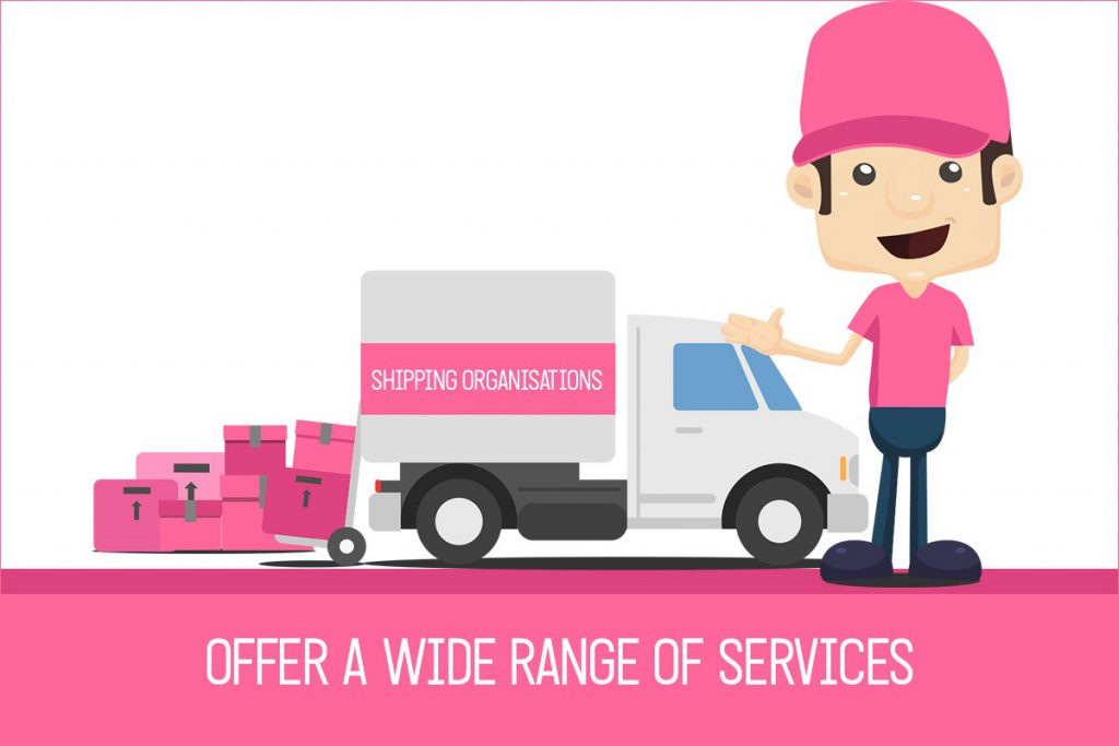 Offer a wide range of services