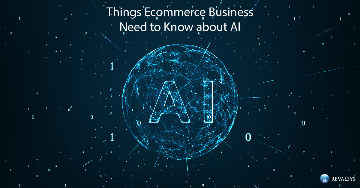 Things E-commerce Business Need to Know about AI