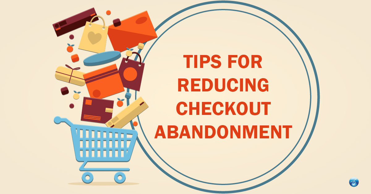 Tips for Reducing Checkout Abandonment
