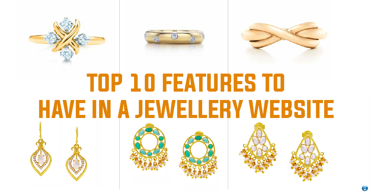 Top 10 Features to have in a Jewellery Website