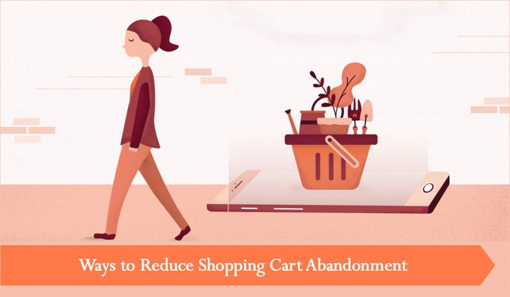 Ways to Reduce Shopping Cart Abandonment