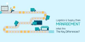 Logistics and Supply Chain Management – What are the Key Differences