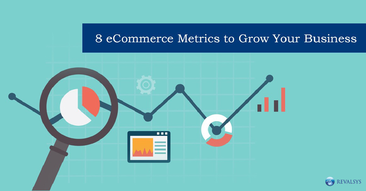 8 eCommerce Metrics to Grow your Business