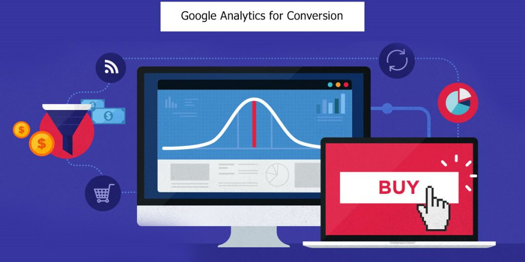 Google Analytics for Conversion