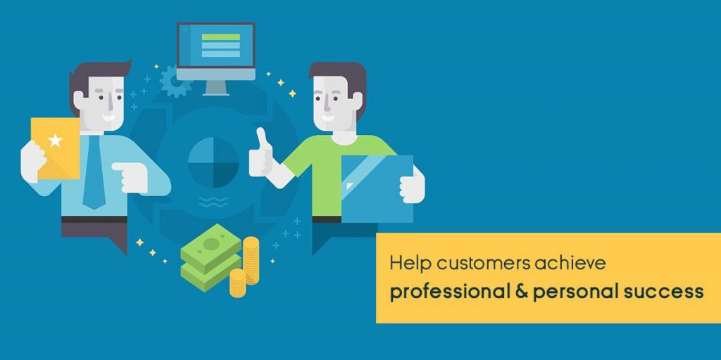 Help customers achieve professional and personal success