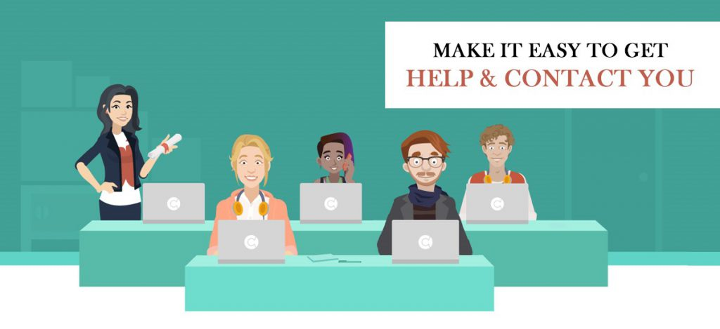Make it easy to get help and contact you