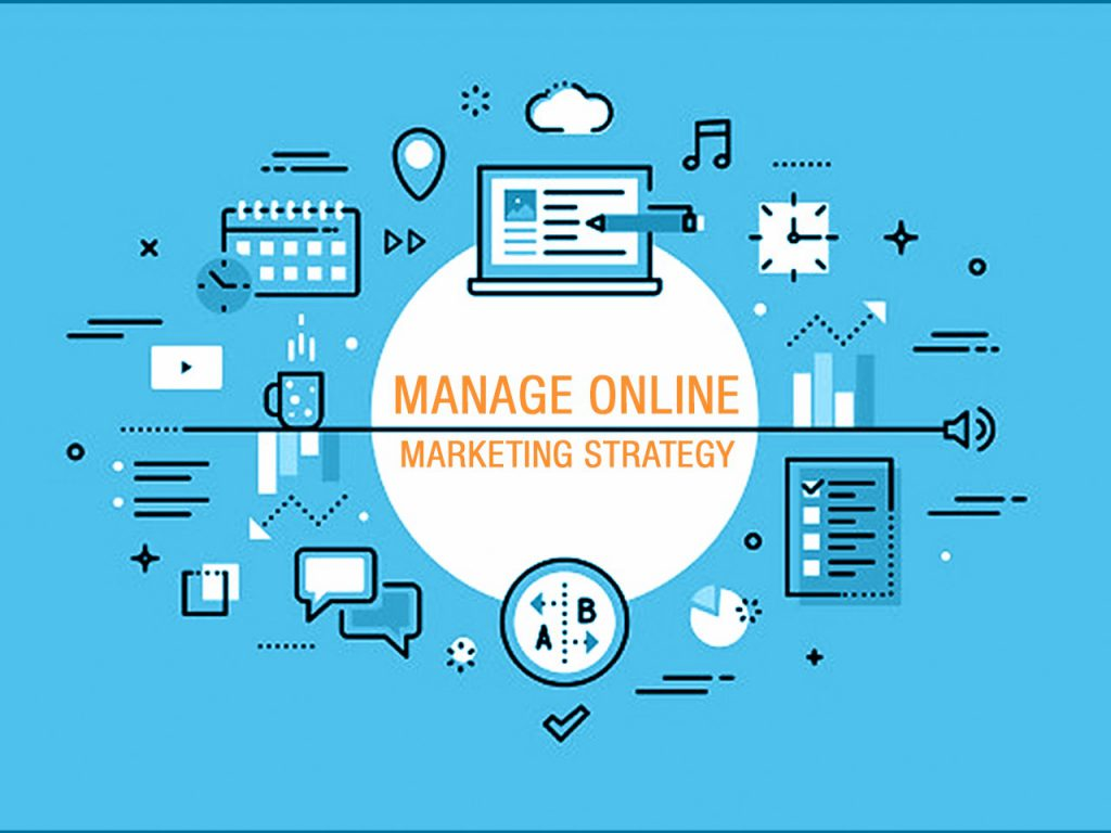 Manage online marketing strategy