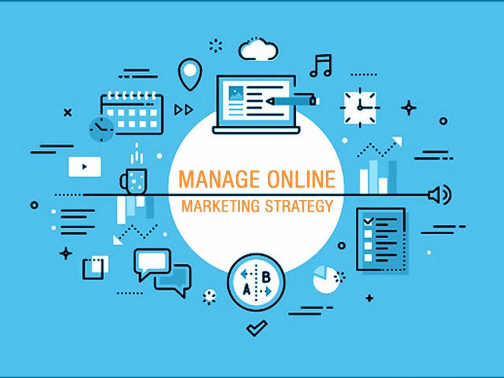 Manage online marketing strategy
