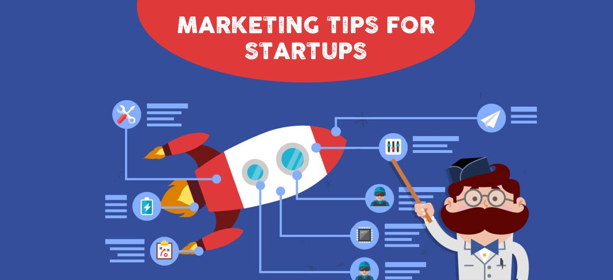 Marketing Tips for Startups