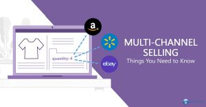 Multi-channel Selling - Things You Need to Know