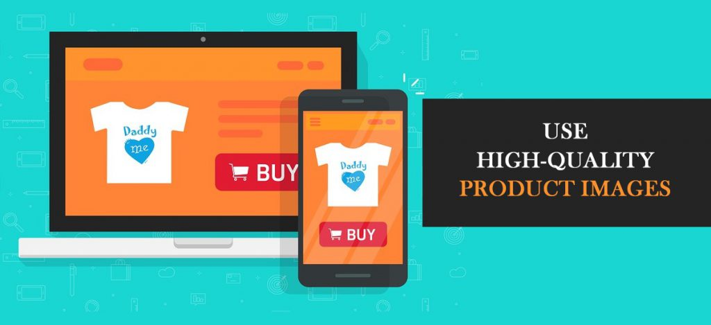 Use high-quality product images