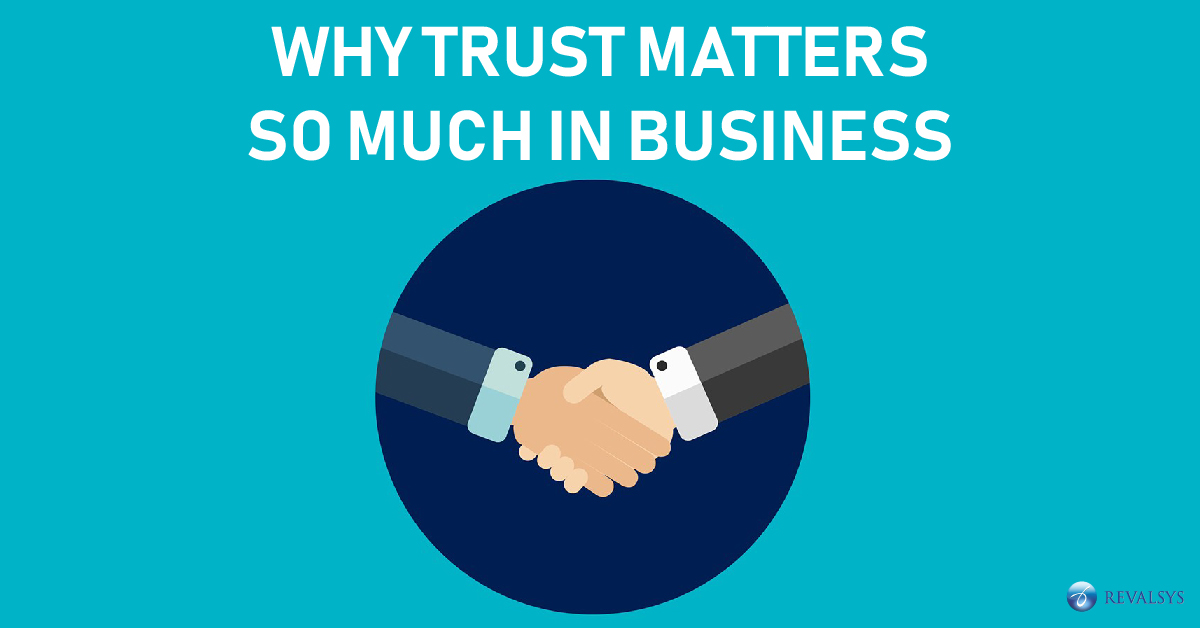 Trust Matters so much in Business