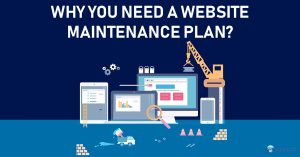 Why you need a Website Maintenance Plan?