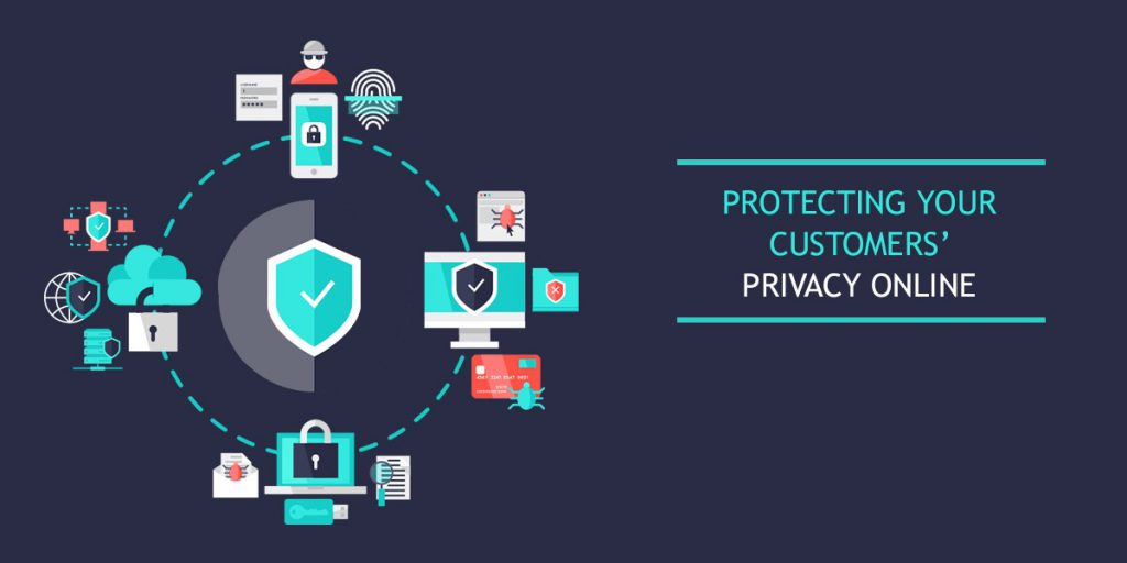 Protecting your customers privacy online