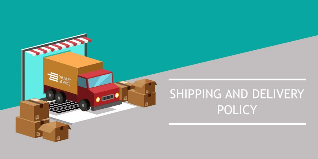 Shipping and delivery policy
